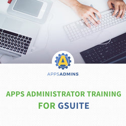 Apps Administrator Training for G Suite