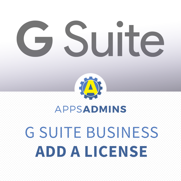 Add a G Suite Business License