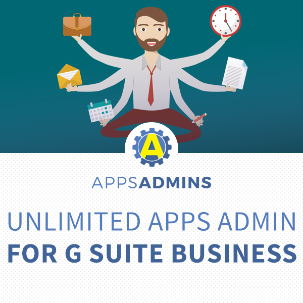 Unlimited Admin Tasks for G Suite