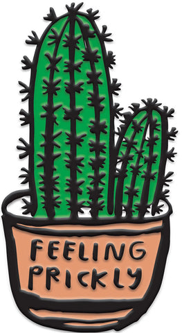 PEOPLE I'VE LOVED FEELING PRICKLY PIN