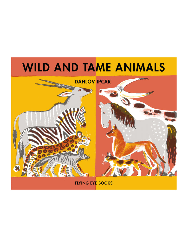 WILD & TAME ANIMALS
