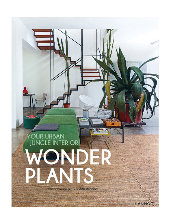 WONDER PLANTS | YOUR URBAN JUNGLE INTERIOR