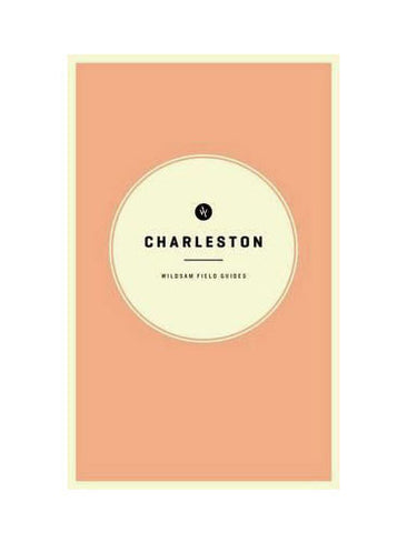 Wildsam WILDSAM FIELD GUIDES CHARLESTON - M U T I N Y
