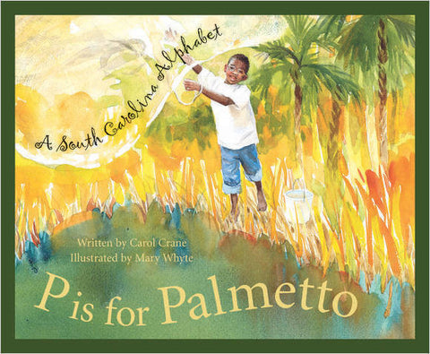 P is for Palmetto
