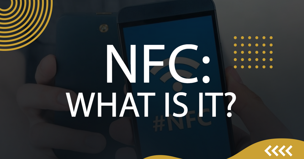 NFC: What Is It?