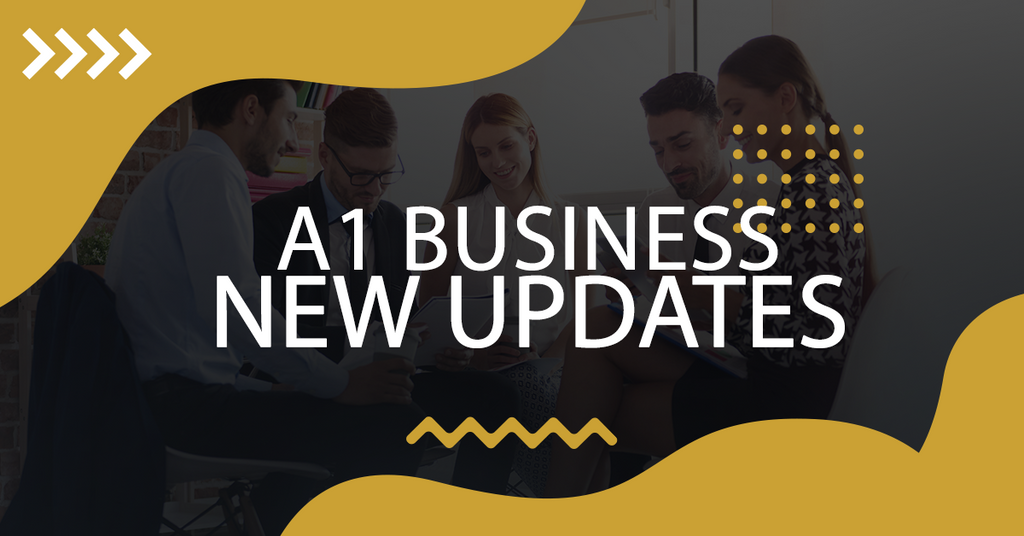 A1 Business: New Updates