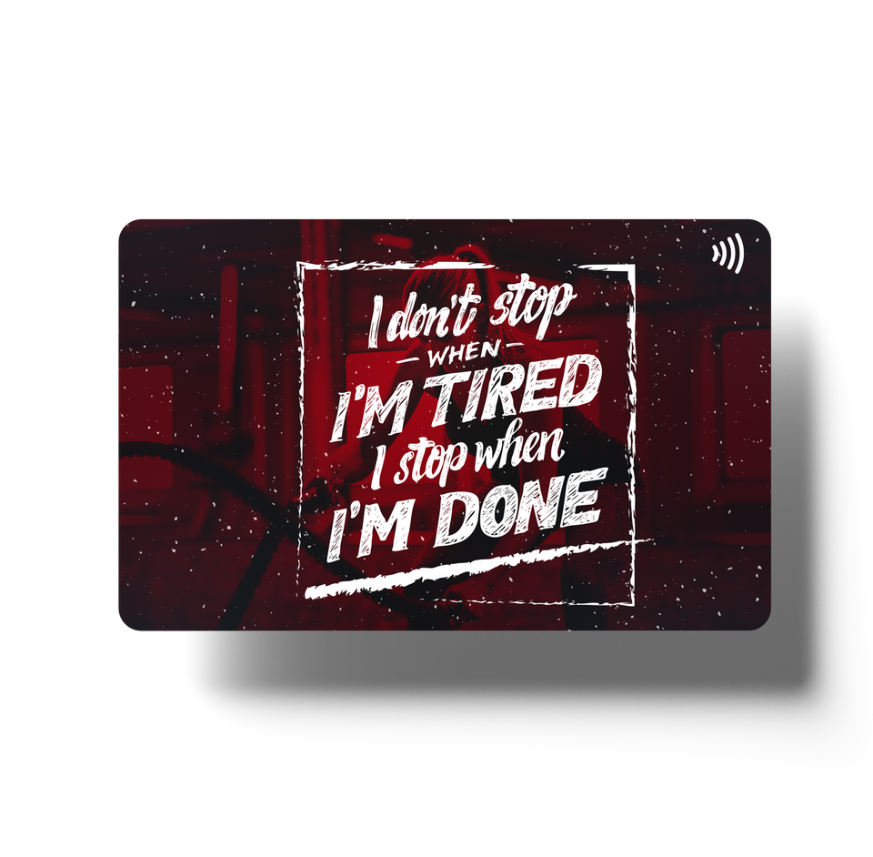 I Don't Stop When I am Tired