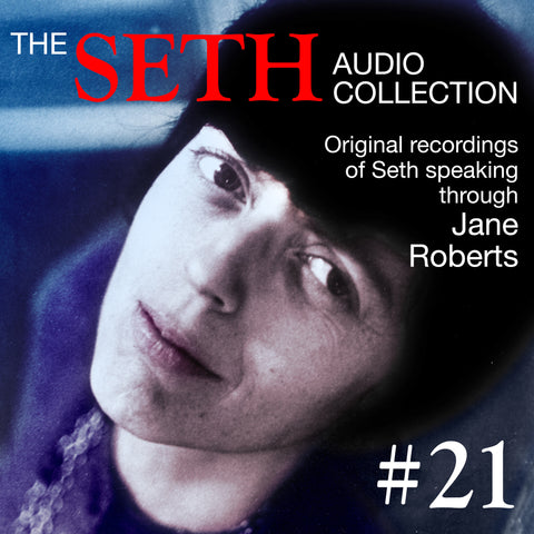 Seth CD #21 - 6/5/73 & 7/31/73 Seth Session plus Transcript