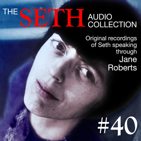 Seth CD #40 - 6/18/74 Seth Session plus Transcript