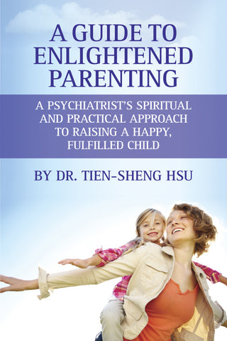 A Guide to Enlightened Parenting: A Seth Companion Book