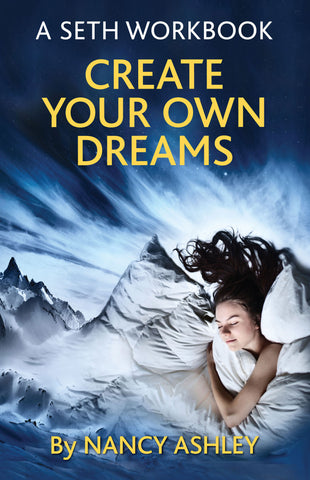 Create Your Own Dreams<br> (New Release) by Nancy Ashley