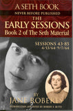 The Early Sessions: Book 2 of the Seth Material