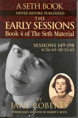 The Early Sessions: Book 4 of the Seth Material