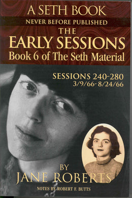 The Early Sessions: Book 6 of the Seth Material