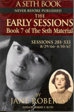 The Early Sessions: Book 7 of the Seth Material