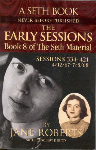 The Early Sessions: Book 8 of the Seth Material