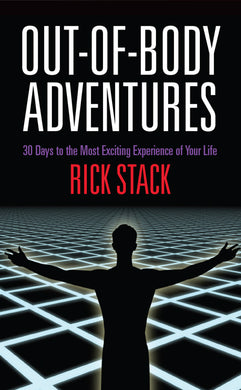 Out of Body Adventures<br>by Rick Stack<br>A Seth Companion Book
