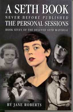 The Personal Sessions: Book 7 of the Deleted Material