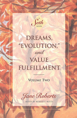Dreams, Evolution and Value Fulfillment Volume 2