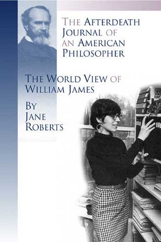 The World View of William James by Jane Roberts