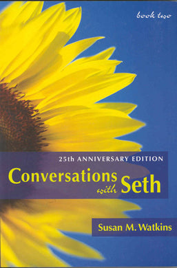 Conversations with Seth (Book two)