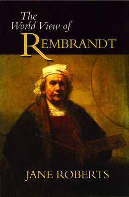 The World View of Rembrandt