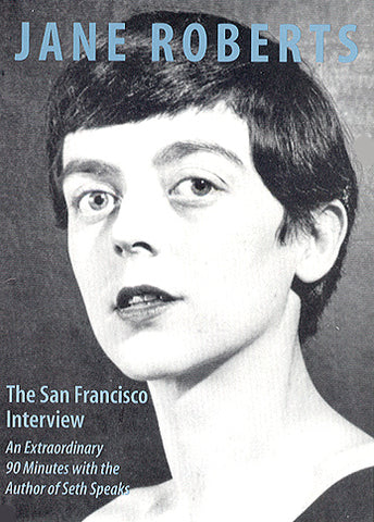 Jane Roberts: The San Francisco Interview -  (2 CD's)