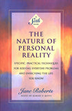 The Nature of Personal Reality: A Seth Book
