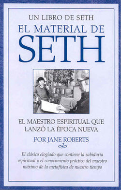 El Material Seth (The Seth Material in Spanish)