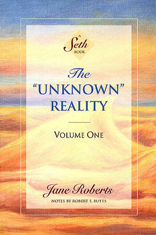 The Unknown Reality Vol I