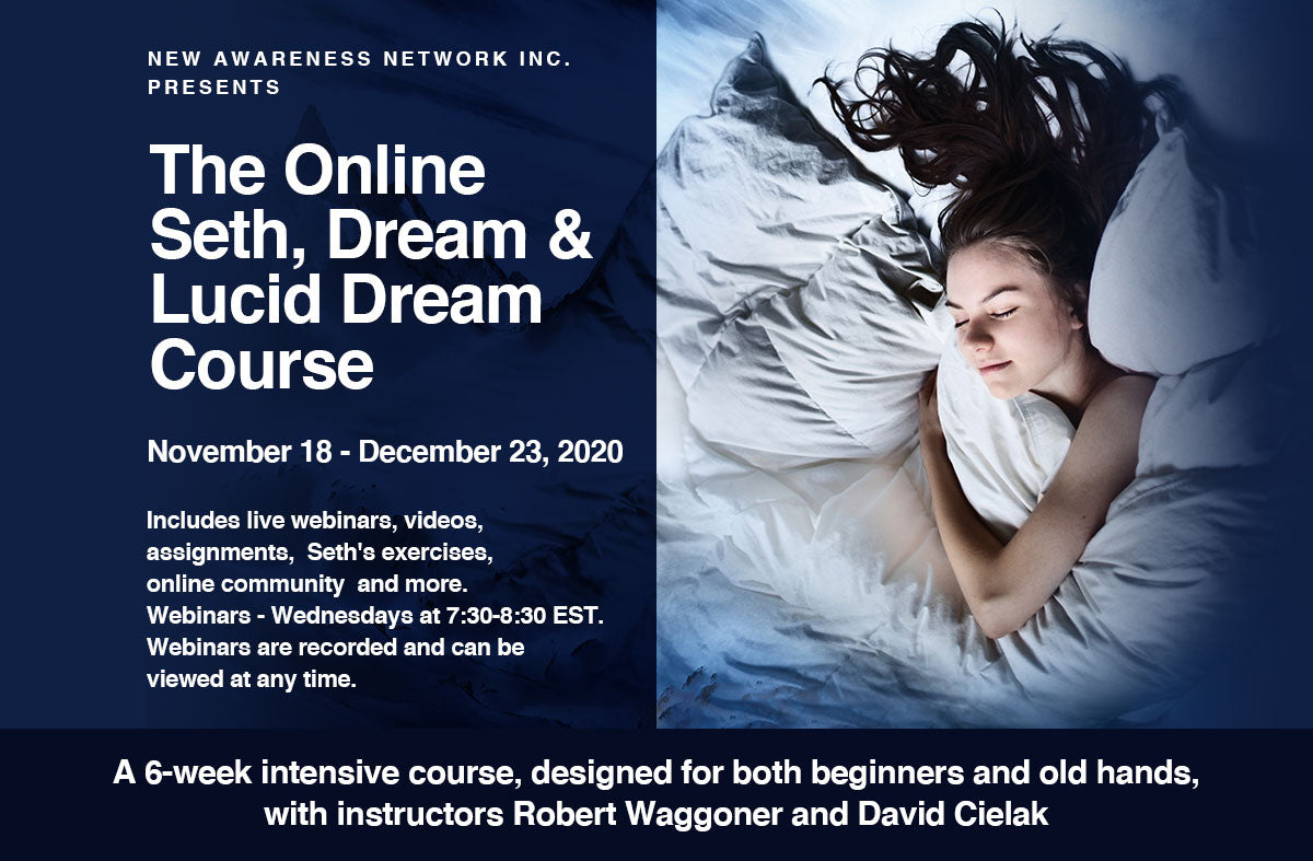 The Online Seth and Dreams Course