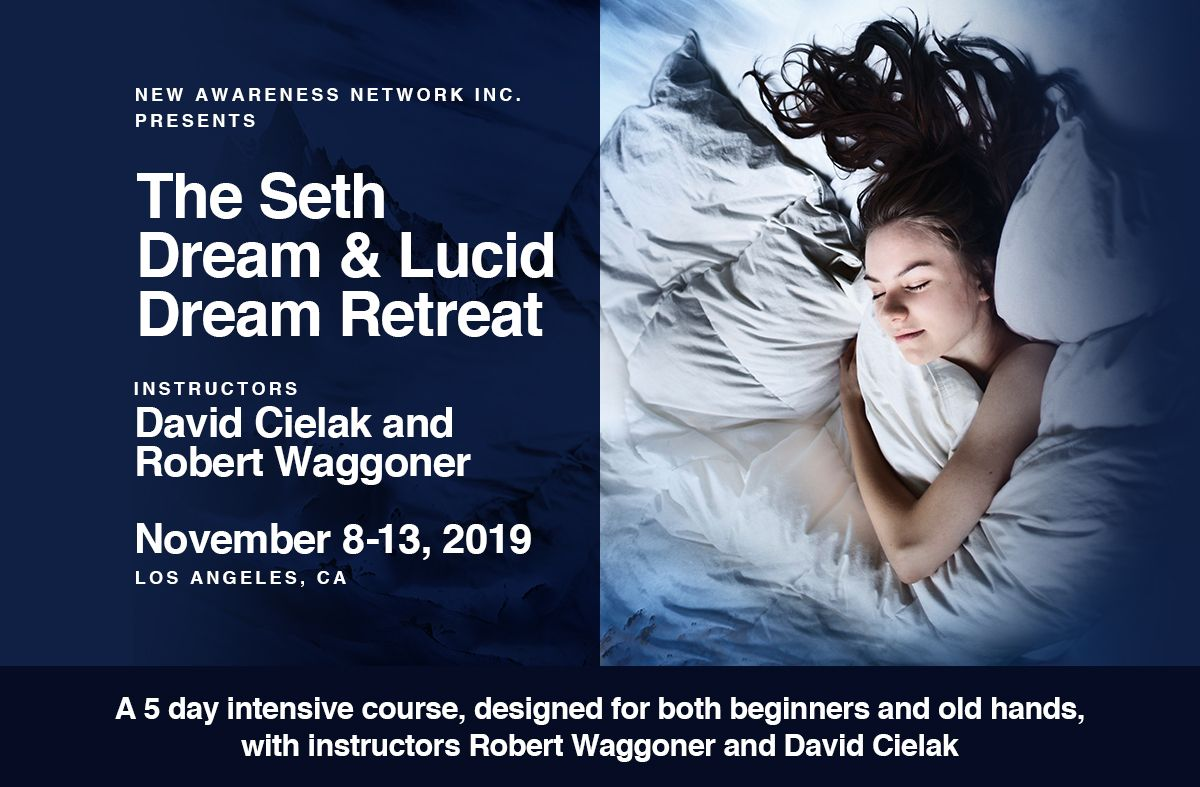 THE SETH, DREAM & LUCID DREAM RETREAT
