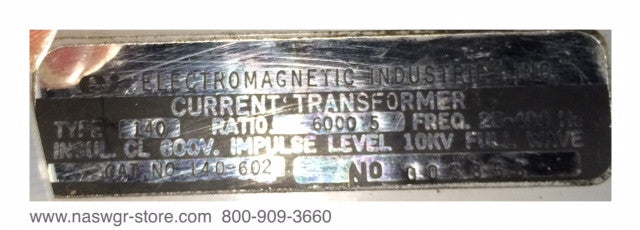 140-602 ~ Electromagnetic Industries 140-602 Current Transformer ~ Ratio: 6000:5