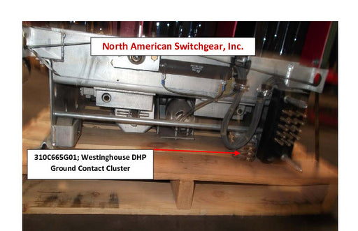 310C665G01; Westinghouse DHP Ground Contact Cluster