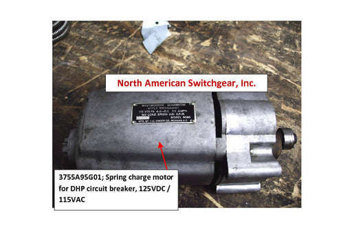3755A95G01 ~ Westinghouse 3755A95G01 Spring Charge Motor for DHP Circuit Breaker