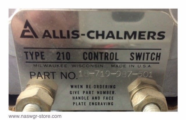 18-719-987-501 ~ Allis Chalmers 18-719-987-501 Ammeter Control Switch ~ Type 210