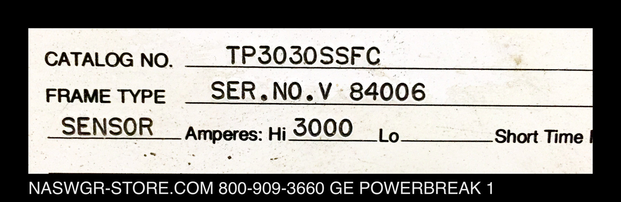 TP3030SSFC ~ GE TP3030SSFC Circuit Breaker PowerBreak I Houston Style Drawout