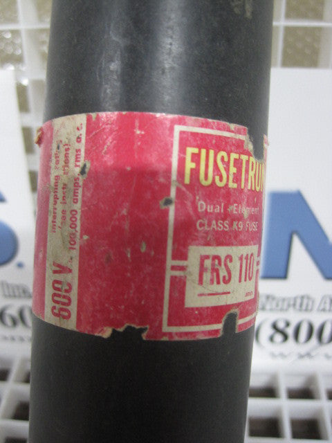 FRS110 , Bussman fusetron Fuse Type: FRS110