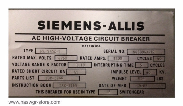 MA-350C-1 , MA-350C1 , Siemens- Allis Ma-350C1 AC High Voltage Circuit Breaker , 1200 Amp , Rated Max. Volts 4760 , Cycles 60 , Voltage Range K Factor 1.19 , Interrupting Rating Time 5 Cycles , Rated Short Circuit KA 41 , Impulse Level 60 KV , MA-350C1