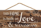 This Home is Built on Love Hanging Sign - Urban Collective