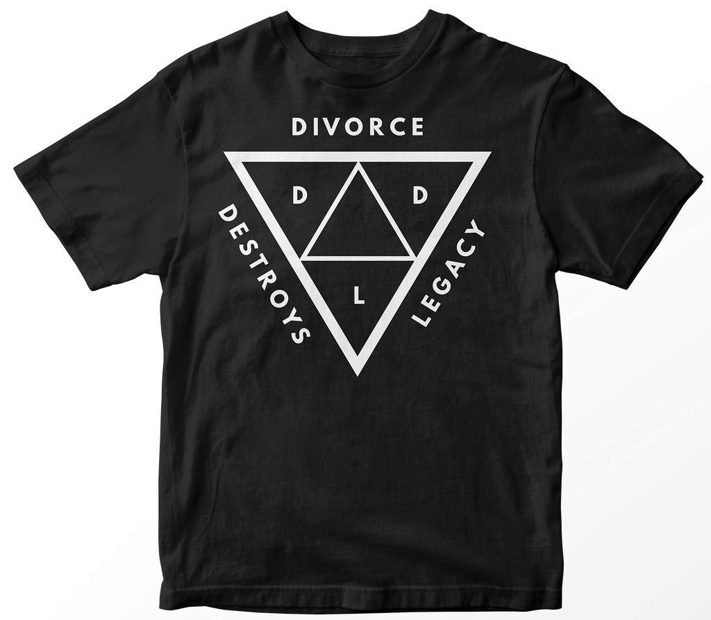 Divorce Destroys Legacy Black T-Shirt