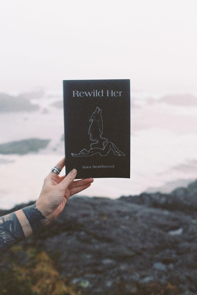 Rewild Her - Book by Sara Braidwood