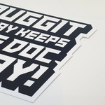 Duggit A Day Sticker