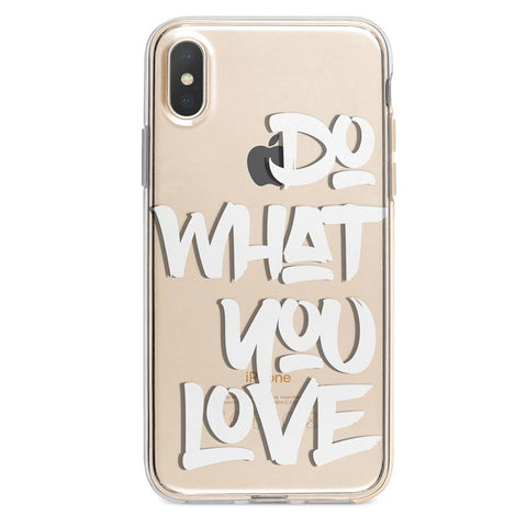 Do what you love iPhone Xs Max case