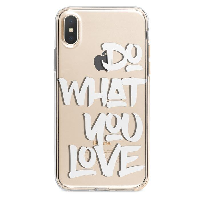 Do what you love iPhone XR case