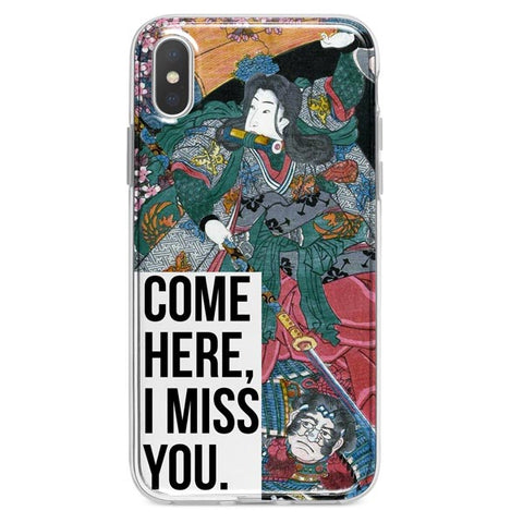 Come Here I Miss You iPhone X Case