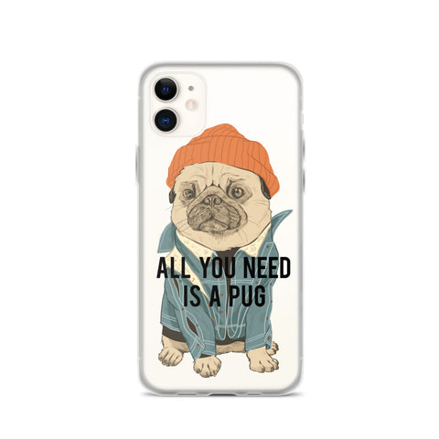 All you need is a Pug iPhone 11 Case