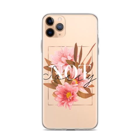 Not Sorry iPhone 11 Case