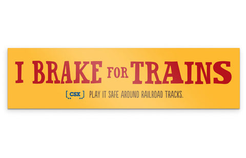 "Play It Safe ""I Brake for Trains"" Bumper Sticker"