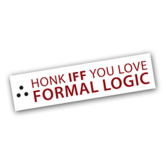 Formal Logic Bumper Sticker